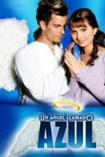 Ángel llamado azul, Un