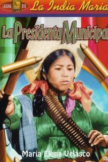 Presidenta municipal, La