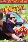 Madrecita, La