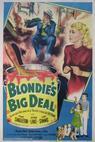 Blondie's Big Deal (1949)
