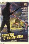 Cuatro en la frontera (1958)