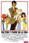 Soltero y padre en la vida (1972)