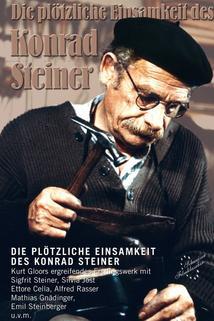 Die Plötzliche Einsamkeit des Konrad Steiner