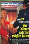 Der Neue heiße Sex-Report: Was Männer nicht für möglich halten (1971)