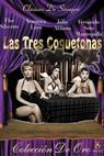 Tres coquetonas, Las (1960)