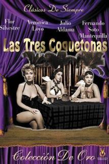 Tres coquetonas, Las