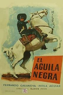 Águila negra en la ley de los fuertes, El