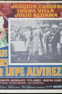 Hombres de Lupe Alvírez, Los