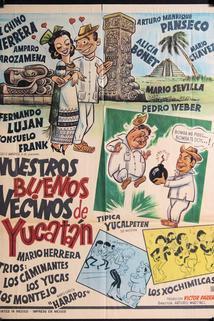 Nuestros buenos vecinos de Yucatán