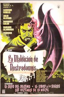 Maldición de Nostradamus, La