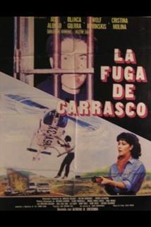 Fuga de Carrasco, La