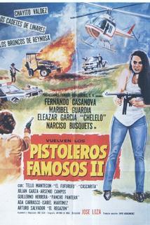 Pistoleros famosos II