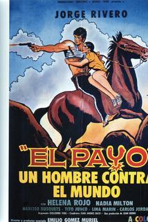 Payo - un hombre contra el mundo!, El