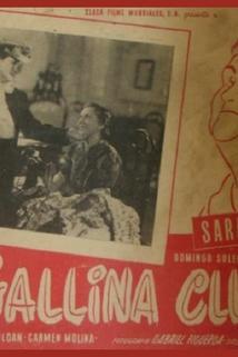 Gallina clueca, La