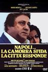 Napoli... la camorra sfida, la città risponde (1979)