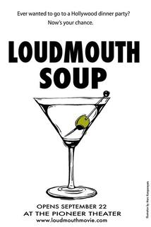 Loudmouth Soup  - Loudmouth Soup
