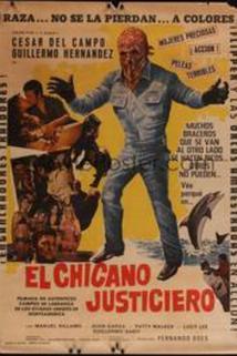 Chicano justiciero, El