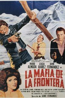 Mafia de la frontera, La