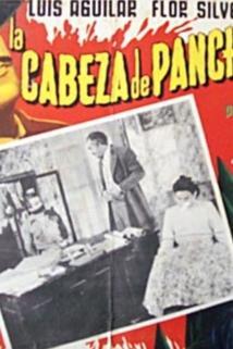 Cabeza de Pancho Villa, La