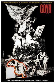 Goya  - Goya - oder Der arge Weg der Erkenntnis