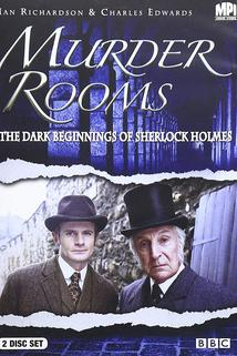 Murder Rooms: Mysteries of the Real Sherlock Holmes