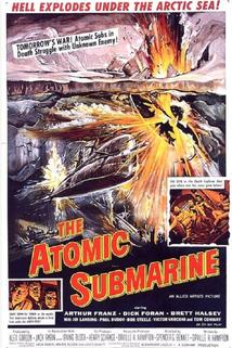 The Atomic Submarine  - The Atomic Submarine