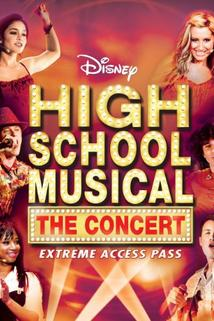 High School Musical: The Concert - Extreme Access Pass