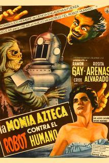 Momia azteca contra el robot humano, La