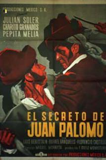Secreto de Juan Palomo, El