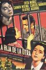 Hija de la otra, La (1951)