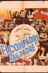 Compadre más padre, El (1976)