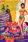 Sucedió en México