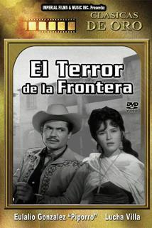 Terror de la frontera, El