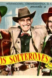 Solterones, Los