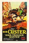 Hair Trigger Baxter