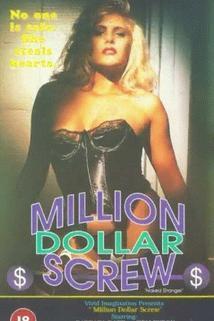 The Million Dollar Screw  - The Million Dollar Screw