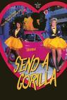 Send a Gorilla (1988)