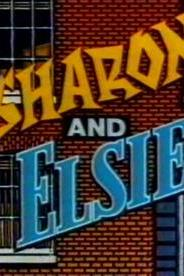 Sharon and Elsie