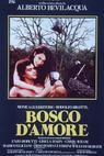 Bosco d'amore (1981)