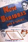 Now Barabbas