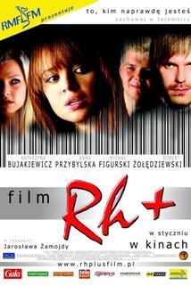 Rh+  - Rh+