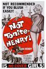 Not Tonight Henry