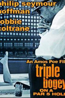 Triple Bogey on a Par Five Hole