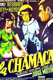 Chamaca, La