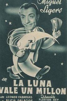 Luna vale un millón, La