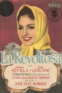 Revoltosa, La