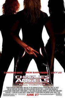 Charlieho andílci: Na plný pecky  - Charlie's Angels: Full Throttle