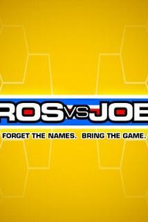 Pros vs. Joes  - Pros vs. Joes