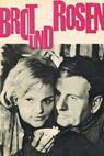 Brot und Rosen (1967)