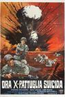 Ora X - pattuglia suicida (1969)